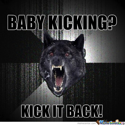 Baby Kicking? Kick It Back!