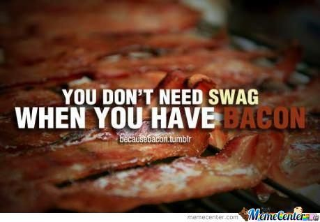 Bacon>All