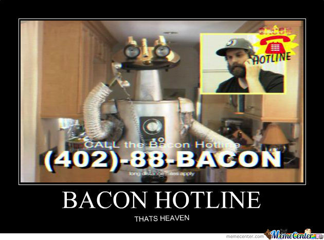 Bacon Hotline