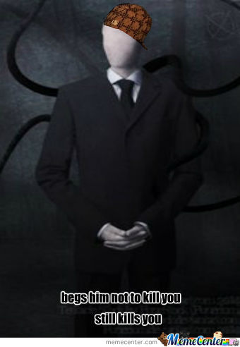 Bad Guy Slenderman