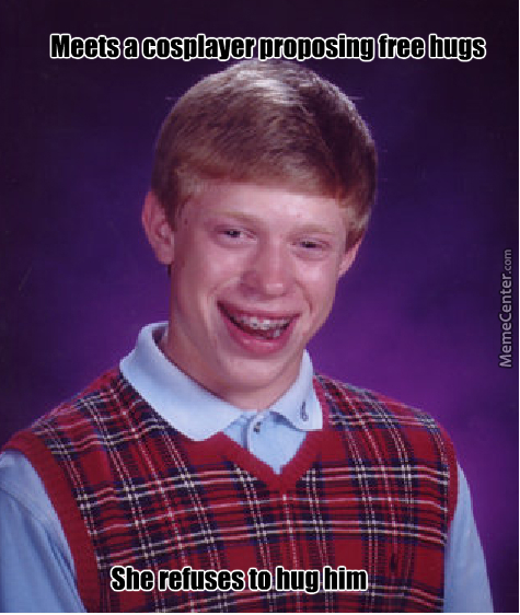 Bad Luck Brian At A Geek Convention