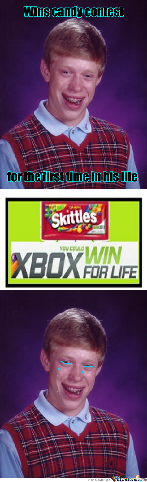 Bad Luck Brian Buys A Pack Of Skittles
