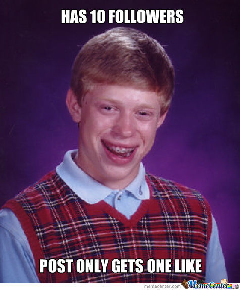 Bad Luck Brian (Followers)