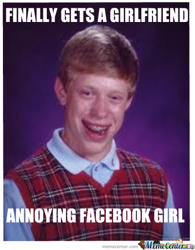 Bad Luck Brian Gets A Gf