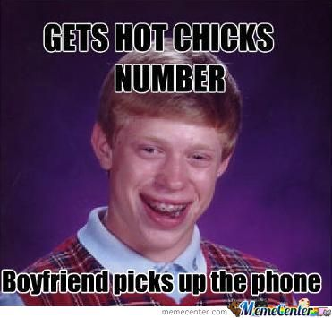 Bad Luck Brian Gets Hot Chicks' Number