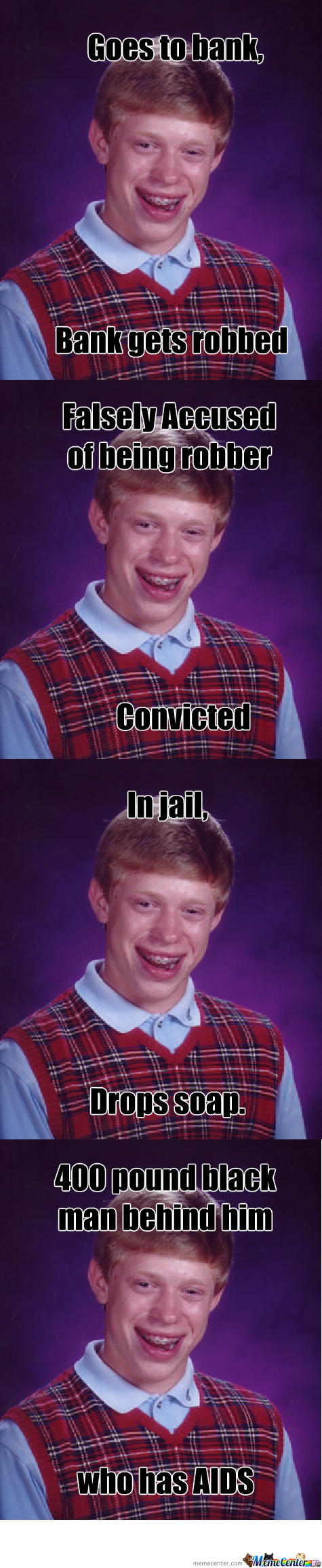 Bad Luck Brian Goes To Jail