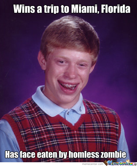 Bad Luck Brian On Vaction