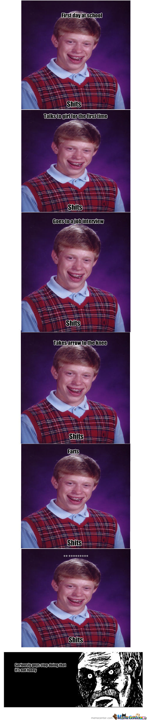 Bad Luck Brian : Originality At Its Finest