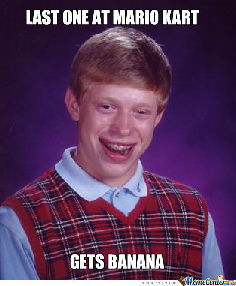 Bad Luck Brian Plays Mario Kart