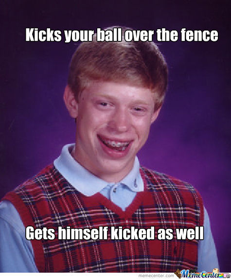 Bad Luck Brian: Soccer