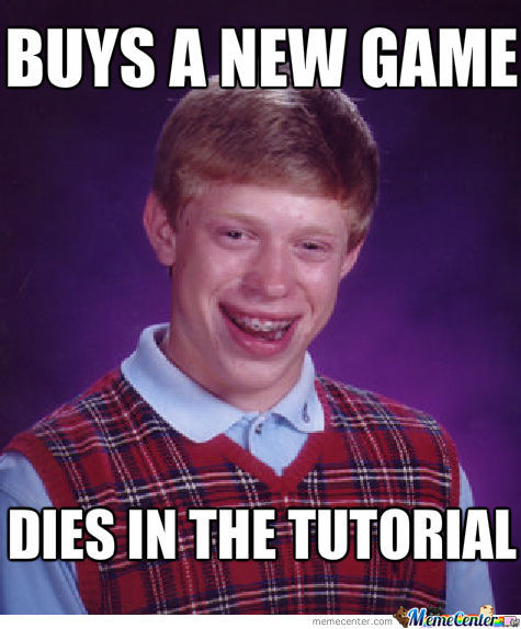Bad Luck Brian With A New Game