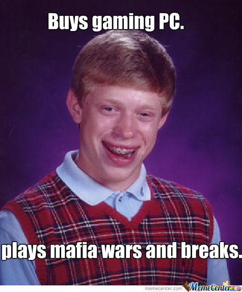 Bad Luck Brian With Pc