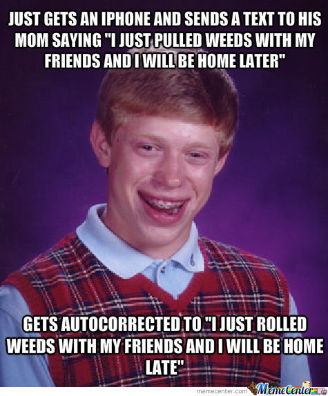 Bad Luck Brian With The Iphone