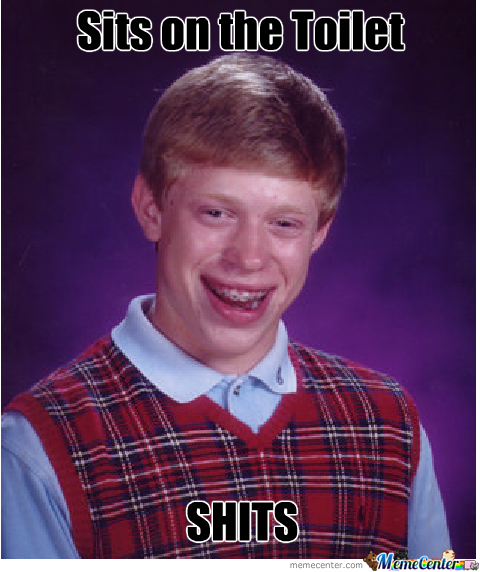 Bad Luck Brian ?