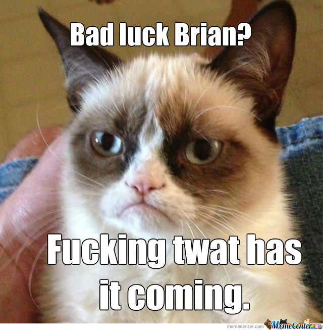Bad Luck Brian's Crying In A Corner Right Now.