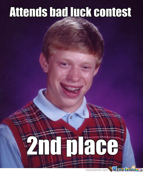 Bad Luck Contest