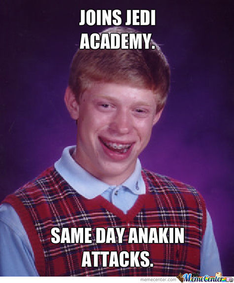 Bad Luck Padawan