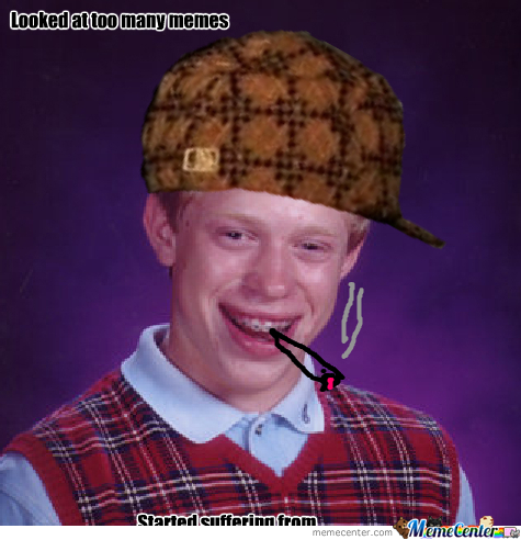 Bad Luck Scumbag Greg