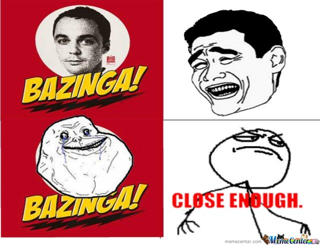 bazinga? close enough