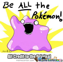 Be All The Pokemon!