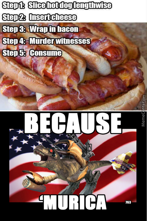 Be 'murican Kill People, Eat Dat
