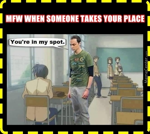 Because That The Place Where Main Characters Sit! I Wantz The Harem!
