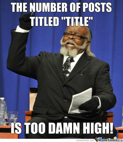 Because Titling A Title Title Is Titled Too Mainstream