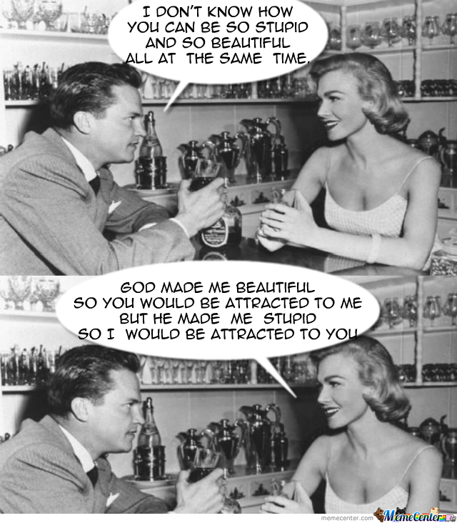 ...because Women Are Always Right!
