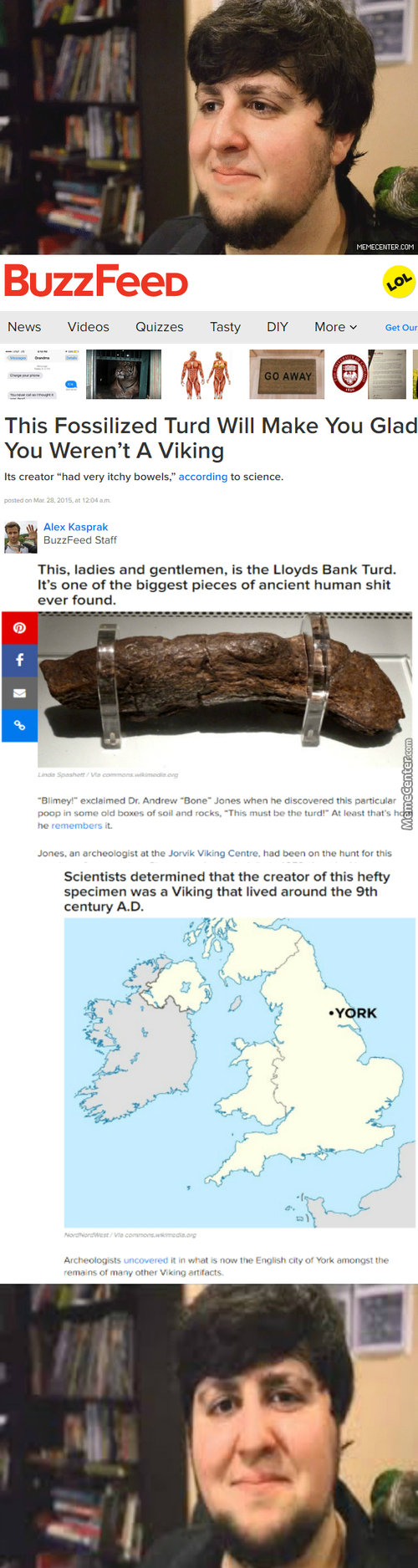 Behold The Biggest Piece Of **** Discovered