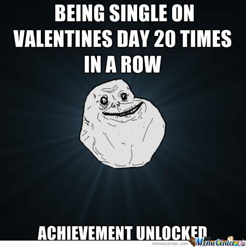 Being Single On Valentine's Day 20 Times In A Row