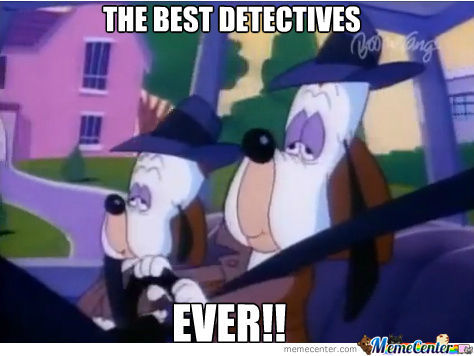 Best Detectives...ever.!!