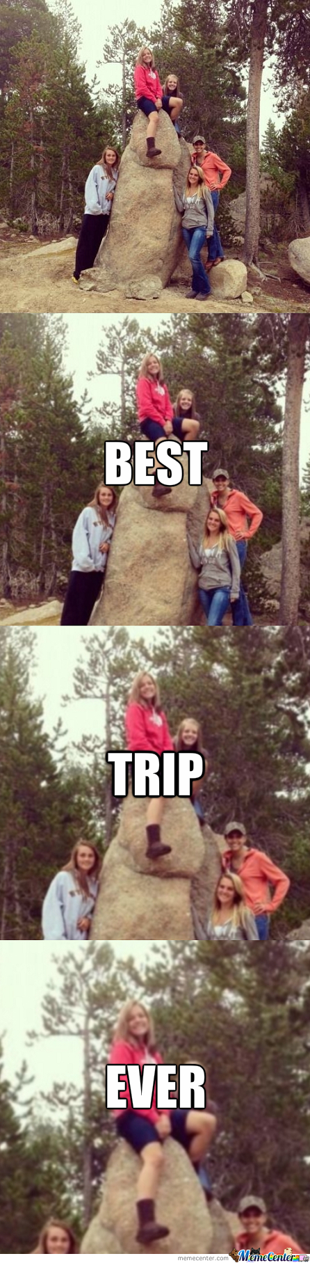 Best Trip Ever