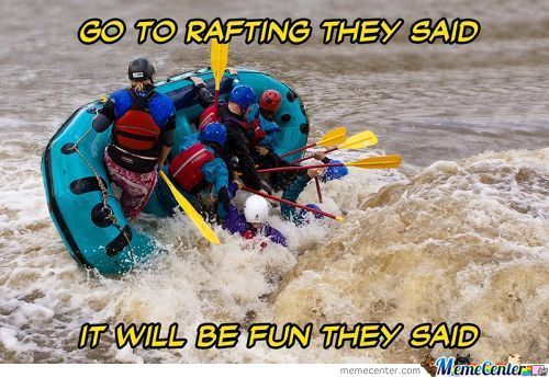 white water rafting kid aweso memes best collection of