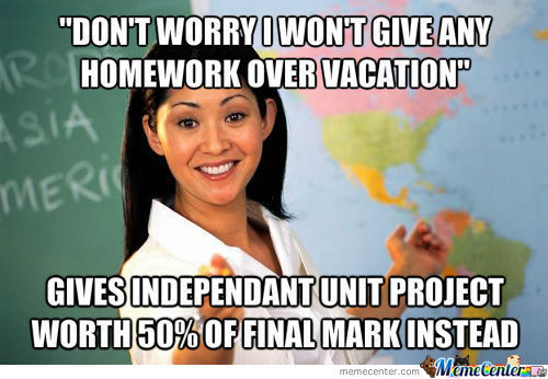 Unhelpful Highschool Teacher