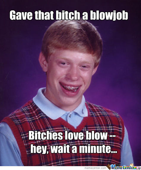 Bitches + Blowjobs