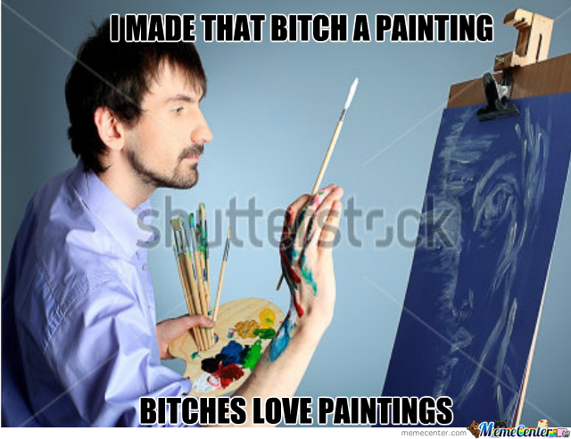 Bitches Love Paintings