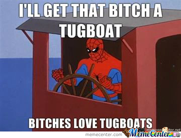 Bitches Love Tugboat's!
