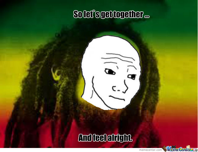 Bob Marley Has Them Feels