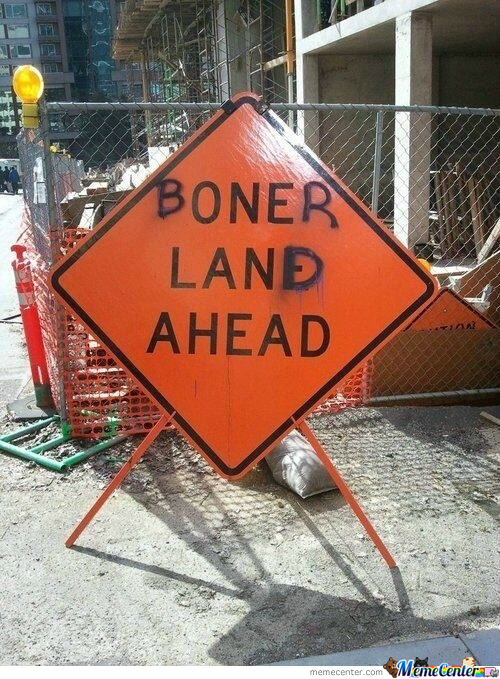 Boner Land Ahead