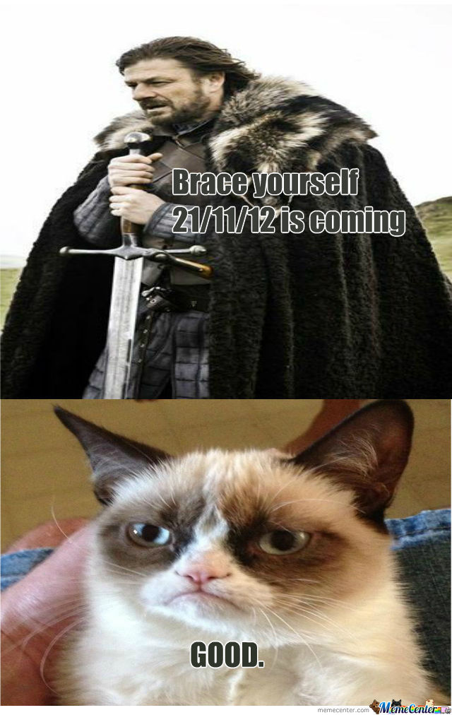 Brace Yourself.