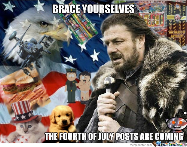 Brace Yourselves The Fourth Of July Posts Are Coming