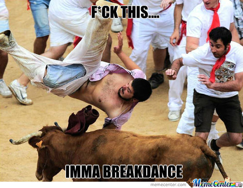 Breakdance... Youre Doing It Right
