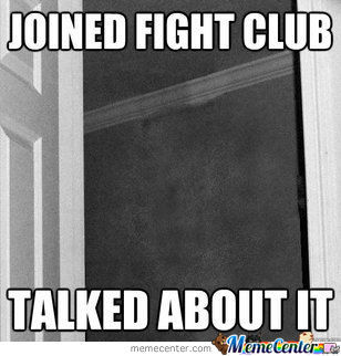 Breaking The First Two Rules Of Fight Club