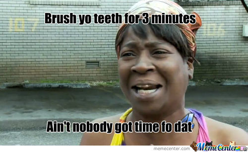 Brush Yo Teeth