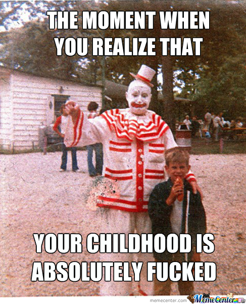 But When I Do Is Coulrophobia