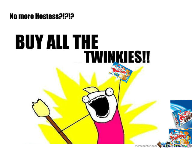 Buy All The Twinkies!!!