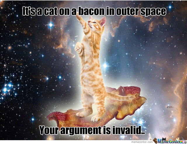 Cant On A Bacon In Outer Space, Well I'm Sure ''i'' Can Explain That..