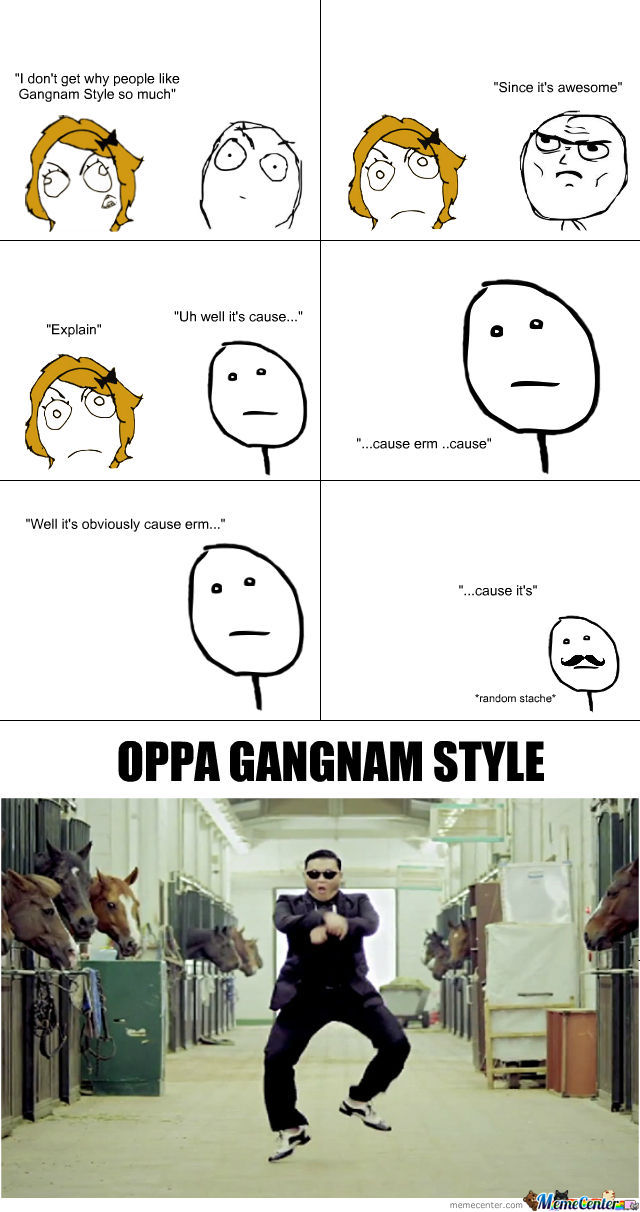 Cause It's Gangnam