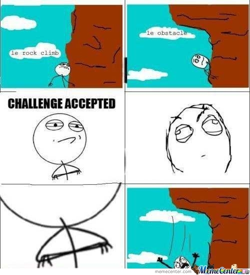 Challenge Accepted by koka - Meme Center