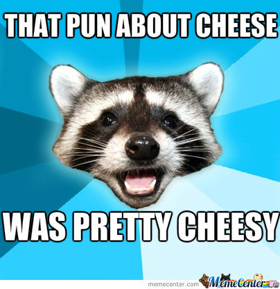 Cheese Pun
